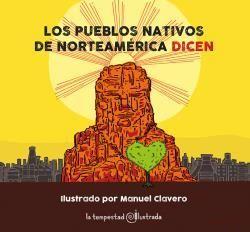 LOS PUEBLOS NATIVOS DE NORTEAMÉRICA...DICEN