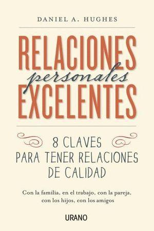 RELACIONES PERSONALES EXCELENTES