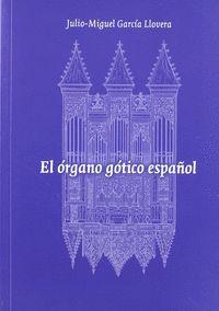 EL ÓRGANO GÓTICO ESPAÑOL