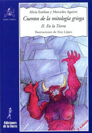 CUENTOS DE LA MITOLOGIA GRIEGA II. EN LA TIERRA