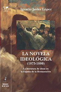 LA NOVELA IDEOLÓGICA (1875-1880)