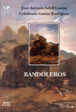 BANDOLEROS. HISTORIAS Y LEYENDAS ROMÁNTICAS ESPAÑOLAS