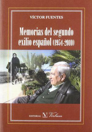 MEMORIAS DEL SEGUNDO EXILIO ESPAÑOL. 1954-2010