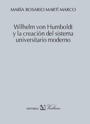WILHELM VON HUMBOLDT Y LA CREACIÓN DEL SISTEMA UNIVERSITARIO MODERNO