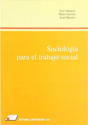 SOCIOLOGIA PARA EL TRABAJO SOCIAL