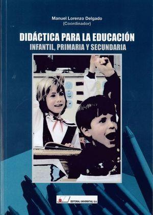 DIDACTICA PARA LA EDUCACION INFANTIL, PRIMARIA Y SECUNDARIA