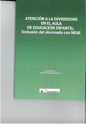 ATENCION A LA DIVERSIDAD EN EL AULA DE EDUCACION INFANTIL. I