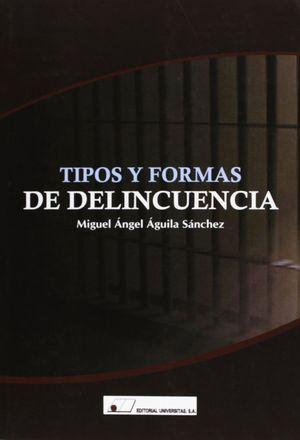 TIPOS Y FORMAS DE DELINCUENCIA