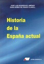 HISTORIA DE LA ESPAÑA ACTUAL