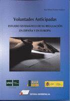 VOLUNTADES ANTICIPADAS:ESTUDIO SISTEMÁTICO DE SU REGULACIÓN EN ESPAÑA Y  EN EURO