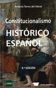 CONSTITUCIONALISMO HISTÓRICO ESPAÑOL 9ª EDIC.