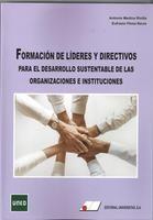 FORMACIÓN DE LÍDERES Y DIRECTIVOS PARA EL DESARROLLO SUSTENTABLE DE LAS ORGANIZA