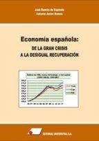 ECONOMÍA ESPAÑOLA:DE LA GRAN CRISIS A LA DESIGUAL RECUPERACIÓN
