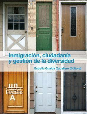 INMIGRACIÓN,CIUDADANÍA Y GESTIÓN DE LA DIVERSIDAD