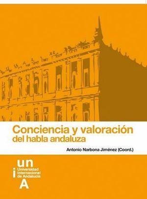 CONCIENCIA Y VALORACIÓN DEL HABLA ANDALUZA