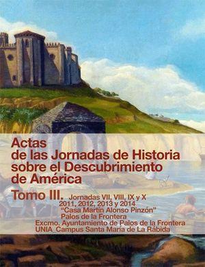ACTAS DE LAS JORNADAS DE HISTORIA SOBRE EL DESCUBRIMIENTO DE AMER
