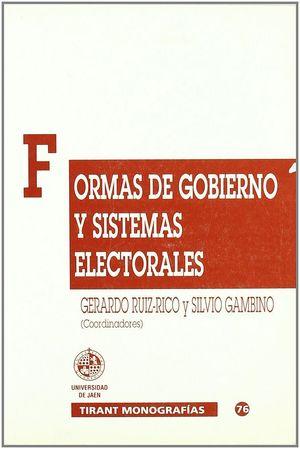 FORMAS DE GOBIERNO Y SISTEMAS ELECTORALES