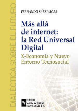 MAS ALLA DE INTERNET: LA RED UNIVERSAL DIGITAL