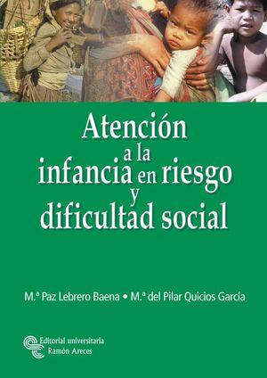 ATENCION A LA INFANCIA EN RIESGO Y DIFICULTAD SOCIAL
