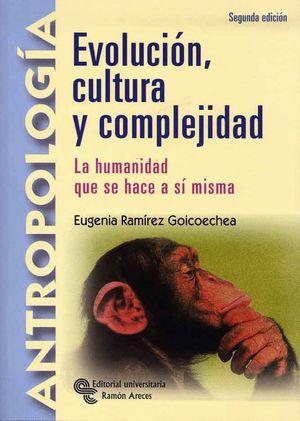 EVOLUCIÓN, CULTURA Y COMPLEJIDAD