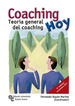 COACHING HOY TEORIA GENERAL DEL COACHING