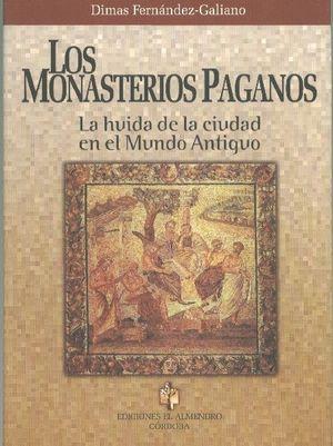 MONASTERIOS PAGANOS, LOS