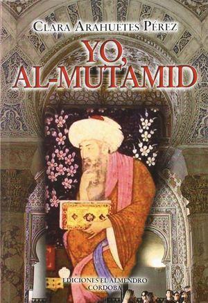 YO, AL-MUTAMID