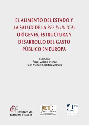 EL ALIMENTO DEL ESTADO Y LA SALUD DE LA RES PUBLICA: ORÍGENES, ESTRUCTURA Y DESA