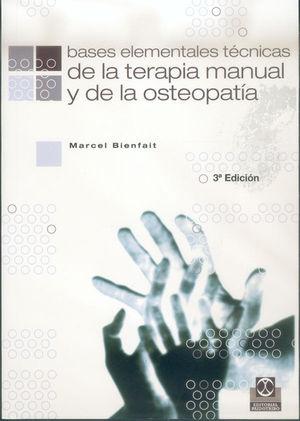 BASES ELEMENTALES TECNICAS DE TERAMIA MANUAL OSTEOPATIA