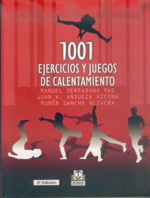 1001 EJERCICIOS Y JUEGOS DE CALENTAMIENTO