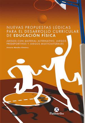 NUEVAS PROPUESTAS LUDICAS DESARROLLO CURRICULAR EDUCACION FISICA