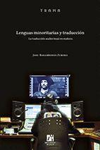 LENGUAS MINORITARIAS Y TRADUCCIÓN.LA TRADUCCIÓN AUDIOVISUAL EN EUSKERA