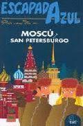 ESCAPADA AZUL MOSCÚ-SAN PETERSBURGO