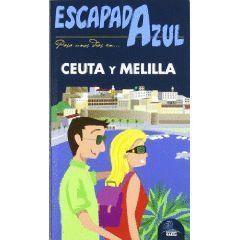 CEUTA Y MELILLA ESCAPADA AZUL (2012)