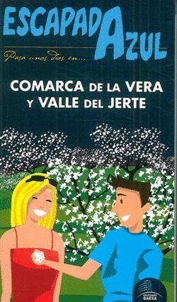 COMARCA DE LA VERA Y VALLE DEL JERTE ESCAPADA AZUL (2012)