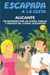 ALICANTE ESCAPADA A LA COSTA (2012)
