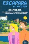 LITORAL CANTABRO (ESCAPADA A LA COSTA)