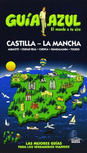 CASTILLA - LA MANCHA (GUIA AZUL) (2013)