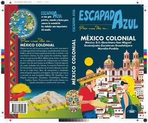 MEXICO COLONIAL (ESCAPADA AZUL 2017)