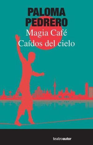 CAIDOS DEL CIELO - MAGIA CAFE