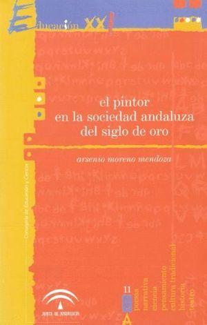 EL PINTOR EN LA SOCIEDAD ANDALUZA DEL SIGLO DE ORO