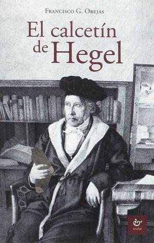 EL CALCETIN DE HEGEL
