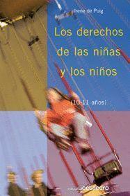 LOS DERECHOS DE LAS NIÑAS Y LOS NIÑOS 10-11 AÑOS