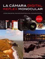 LA CAMARA DIGITAL REFLEX MONOCULAR