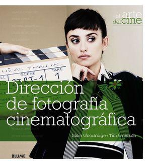 DIRECCION DE FOTOGRAFIA CINEMATOGRAFICA