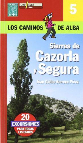 SIERRAS DE CAZORLA Y SEGURA. 20 EXCURSIONES PARA TODAS EDADES