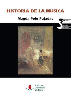 HISTORIA DE LA MÚSICA (3ª EDICIÓN REVISADA Y AUMENTADA)