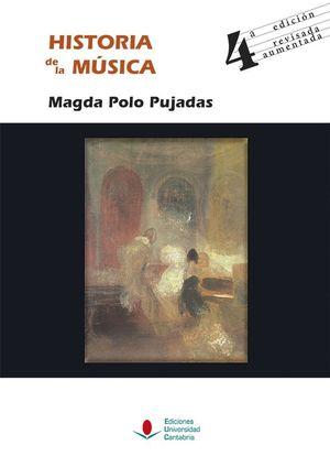 HISTORIA DE LA MUSICA (4ª EDICION REVISADA, AUMENTADA)