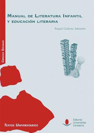 MANUAL DE LITERATURA INFANTIL Y EDUCACION LITERARIA
