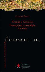 ESPAÑA Y AMÉRICA. PERCEPCIÓN Y NOSTALGIA. ANTOLOGÍA